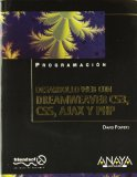 Book Cover Desarrollo Web con Dreamweaver CS3, CSS, Ajax y PHP/ Web Development with Dreamweaver CS3, CSS, Ajax and PHP (Spanish Edition)