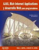 Book Cover Ajax, Rich Internet Applications y desarrollo Web para programadores/ Ajax, Rich Internet Applications and Web Development for Programmers (Titulos Especiales) (Spanish Edition)