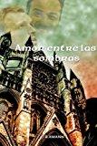 Book Cover Amor entre las sombras (La saga del Club del Crimen) (Volume 3) (Spanish Edition)