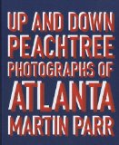 Book Cover Up and Down Peachtree: Photos of Atlanta