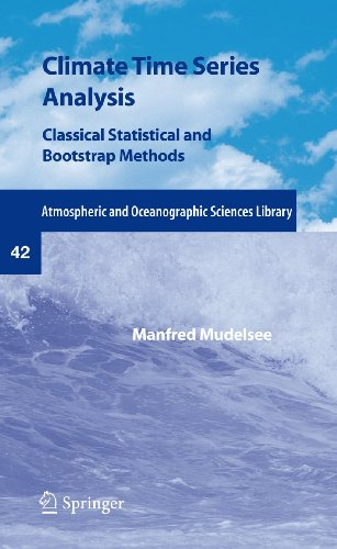 Book Cover Climate Time Series Analysis: Classical Statistical and Bootstrap Methods (Atmospheric and Oceanographic Sciences Library)