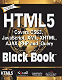 Book Cover HTML 5 Black Book : Covers Css3, Javascript,XML, XHTML, Ajax, PHP And Jquery