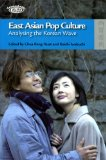 Book Cover East Asian Pop Culture: Analysing the Korean Wave (TransAsia: Screen Cultures)