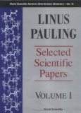 Book Cover Linus Pauling: Selected Scientific Papers (World Scientific Series in 20th Century Chemistry)