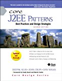 Book Cover Core J2EE Patterns: Best Practices and Design Strategies (2nd Edition) (Sun Core Series)