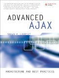 Book Cover Advanced Ajax: Architecture and Best Practices