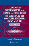 Book Cover Elementary Mathematical and Computational Tools for Electrical and Computer Engineers Using MATLAB:2nd (Second) edition