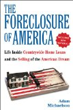 Book Cover The Foreclosure of America: Life Inside Countrywide Home Loans and the Selling of the American Dream