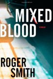 Book Cover Mixed Blood: A Thriller