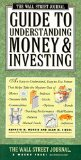 Book Cover By Kenneth M. Morris The Wall Street Journal Guide to Understanding Money and Investing (1st)