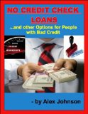 Book Cover NO CREDIT CHECK LOANS: And other Options for People with Bad Credit