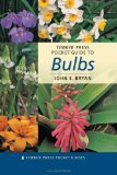 Book Cover Timber Press Pocket Guide to Bulbs (Timber Press Pocket Guides)