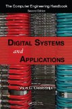 Book Cover Digital Systems and Applications (The Computer Engineering Handbook, Second Edition)