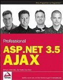 Book Cover Professional ASPNET 35 AJAX (09) by Evjen, Bill - Gibbs, Matt - Wahlin, Dan - Reed, Dave [Paperback (2009)]
