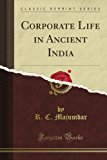 Book Cover Corporate Life in Ancient India (Classic Reprint)