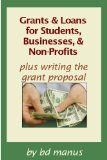 Book Cover Grants & Loans for Students, Businesses & Non-Profits