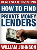 Book Cover Real Estate Investing: How to Find Private Money Lenders
