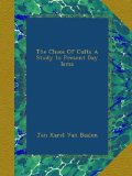 Book Cover The Chaos Of Cults A Study In Present Day Isms
