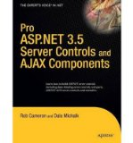 Book Cover Pro ASP.NET 3.5 Server Controls with AJAX Components (Pro) (Paperback) - Common
