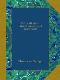 Book Cover Two evil isms, Pinkertonism and anarchism