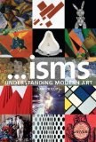 Book Cover Isms: Understanding Modern Art by Sam Phillips (Mar 19 2013)
