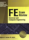 Book Cover FE Exam Review: Electrical and Computer Engineering 1st (first) , New E Edition by Sveum PE, Myron E. [2006]