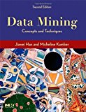 Book Cover Data Mining Concepts and Techniques, Second Edition by Han, Jiawei, Kamber, Micheline, Pei, Jian [Morgan Kaufmann,2005] (Hardcover) 2nd Edition