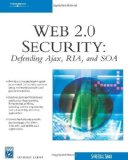 Book Cover Web 2.0 Security - Defending AJAX by Shah, Shreeraj. (Cengage Learning,2007) [Paperback]
