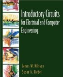 Book Cover Introductory Circuits for Electrical and Computer Engineering 1st (first) Edition by Nilsson, James W., Riedel, Susan A. published by Prentice Hall (2001)