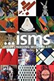 Book Cover Isms: Understanding Modern Art [Paperback] (Author) Sam Phillips