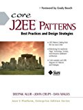Book Cover Core J2EE Patterns (Sun Microsystems Press) 1st (first) Edition by Alur, Deepak, Crupi, John, Malks, Dan published by Prentice Hall (2001)