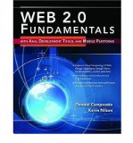 Book Cover Web 2.0 Fundamentals: With Ajax, Development Tools, and Mobile Platforms (Paperback) - Common