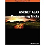 Book Cover ASP.NET AJAX Programming Tricks (Paperback) - Common