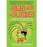 Book Cover Isms and Ologies: All the Movements, Ideologies and Doctrines That Have Shaped Our World (Vintage) (Paperback) - Common