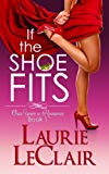 Book Cover If The Shoe Fits (Once Upon A Romance Series Book 1)