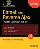 Book Cover Comet and Reverse Ajax: The Next-Generation Ajax 2.0 (Firstpress) [Paperback] [2008] (Author) Phil McCarthy, Dave Crane