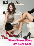 Book Cover Shoe Store Sissy (Forced Feminization Fiction)