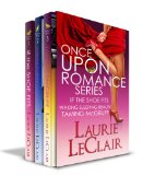 Book Cover Once Upon A Romance Series Boxed Set (If The Shoe Fits Book 1, Waking Sleeping Beauty Book 2, Taming McGruff Book 3)