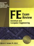Book Cover By Myron E. Sveum - FE Exam Review: Electrical and Computer Engineering (8/16/06)