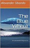 Book Cover The Blue Whale: alexanderobando616@gmail.com