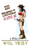 Book Cover Big Trouble In Little Ass: A Novella