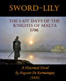 Book Cover Sword-Lily: The Last Days of the Knights of Malta 1798