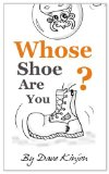 Book Cover Kid's Books: Whose Shoe Are You? - Childrens Animal Picture And Bedtime Story Book, For Ages...Beginner Readers. Free Style Illustrations