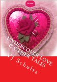 Book Cover Undercover Love & Other Tales (Take Ten Tales Book 3)