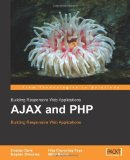 Book Cover AJAX and PHP: Building Responsive Web Applications by Cristian Darie, Bogdan Brinzarea, Filip Chereches-Tosa, Miha (2005) Paperback