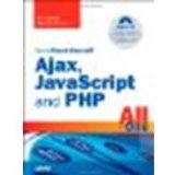 Book Cover Sams Teach Yourself Ajax, JavaScript, and PHP All in One by Ballard, Phil, Moncur, Michael [Sams Publishing, 2008] (Paperback) [Paperback]