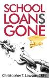 Book Cover School Loans Gone: School Loans Gone