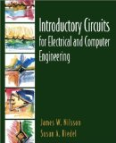 Book Cover By James W. Nilsson Introductory Circuits for Electrical and Computer Engineering (1st Edition)