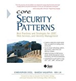 Book Cover [(Core Security Patterns: Best Practices and Strategies for J2EE, Web Services, and Identity Management )] [Author: Christopher Steel] [Dec-2012]