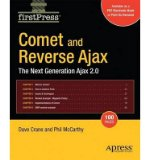 Book Cover [(Comet and Reverse Ajax: The Next Generation Ajax 2.0 )] [Author: Dennis McCarthy] [Oct-2008]